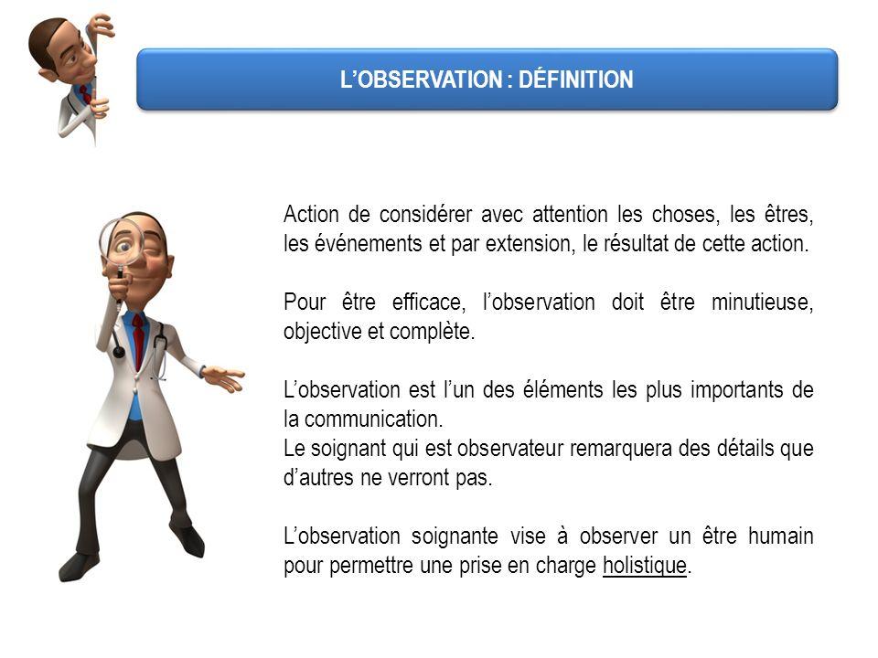 L'OBSERVATION : DÉFINITION