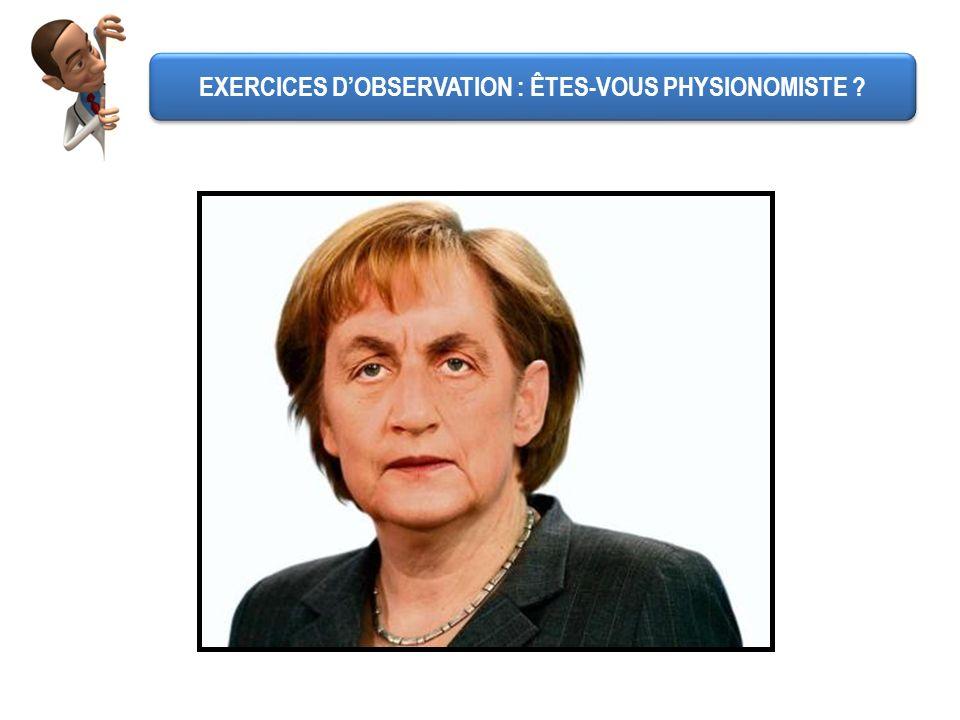 EXERCICES D'OBSERVATION : ÊTES-VOUS PHYSIONOMISTE