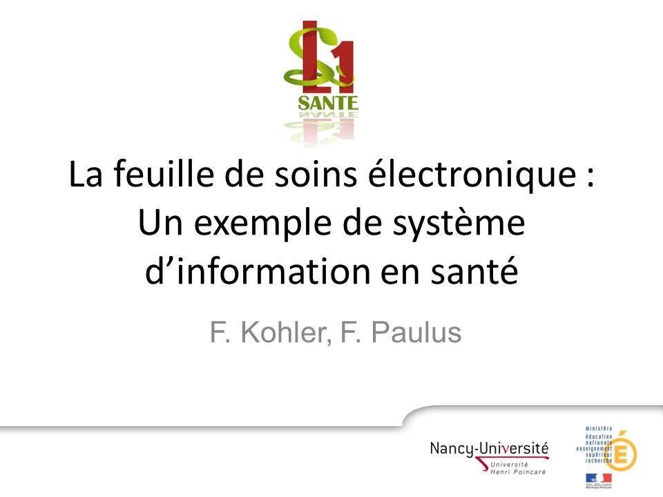 La feuille de soins électronique : Un exemple de système d'information en santé
