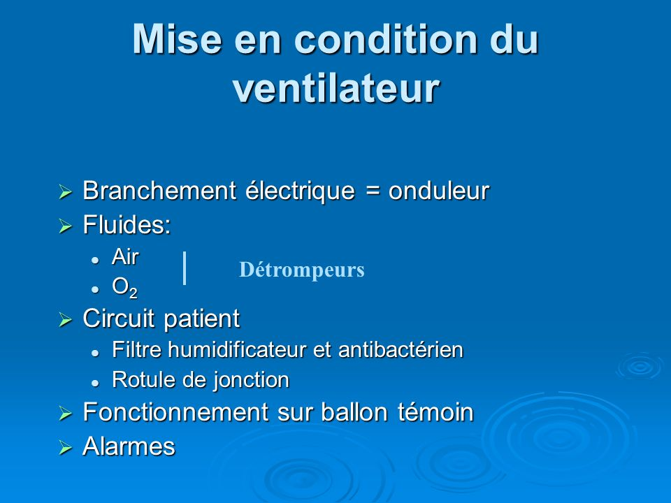 Mise en condition du ventilateur