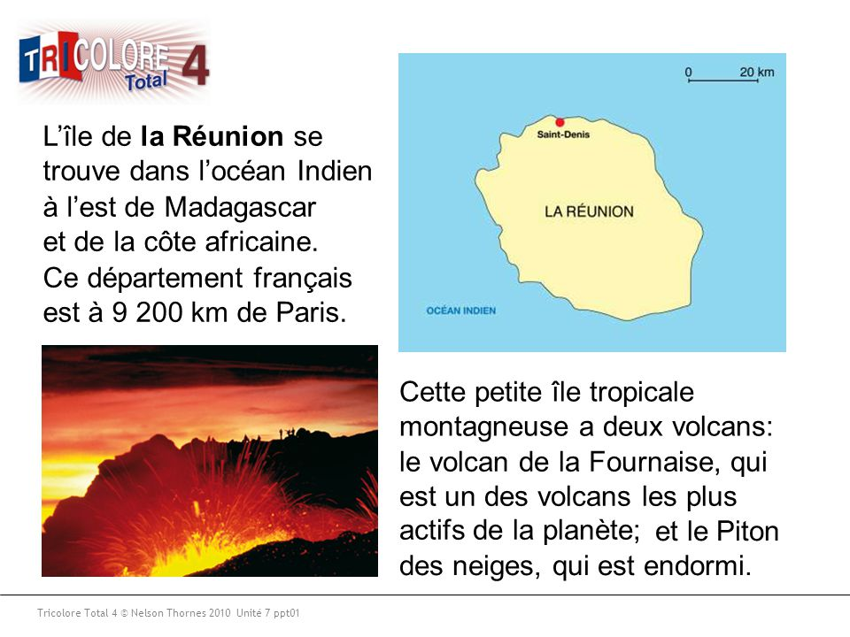 L'île de la Réunion se trouve dans l'océan Indien