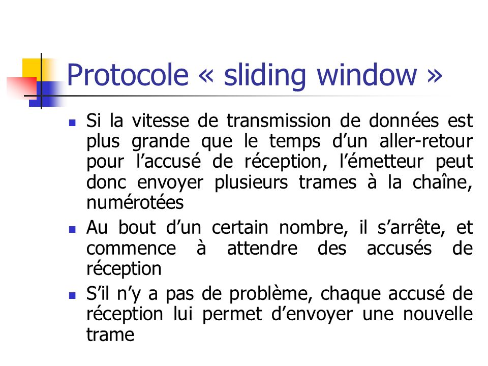 Protocole « sliding window »