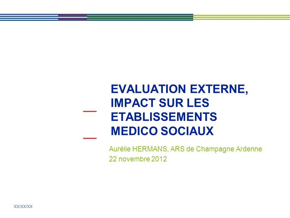 EVALUATION EXTERNE, IMPACT SUR LES ETABLISSEMENTS MEDICO SOCIAUX