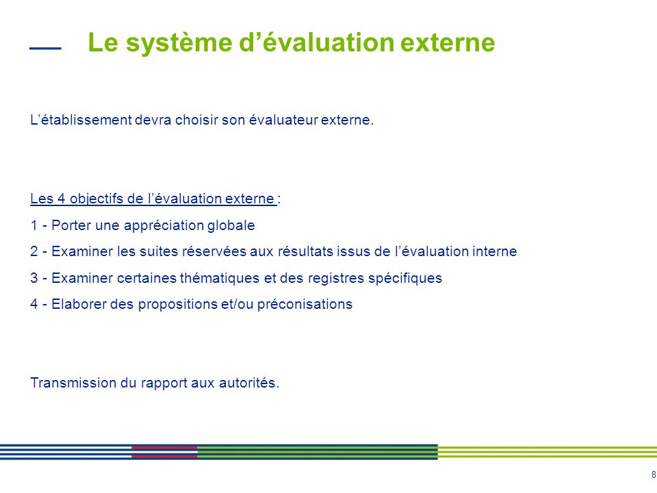 Le système d'évaluation externe