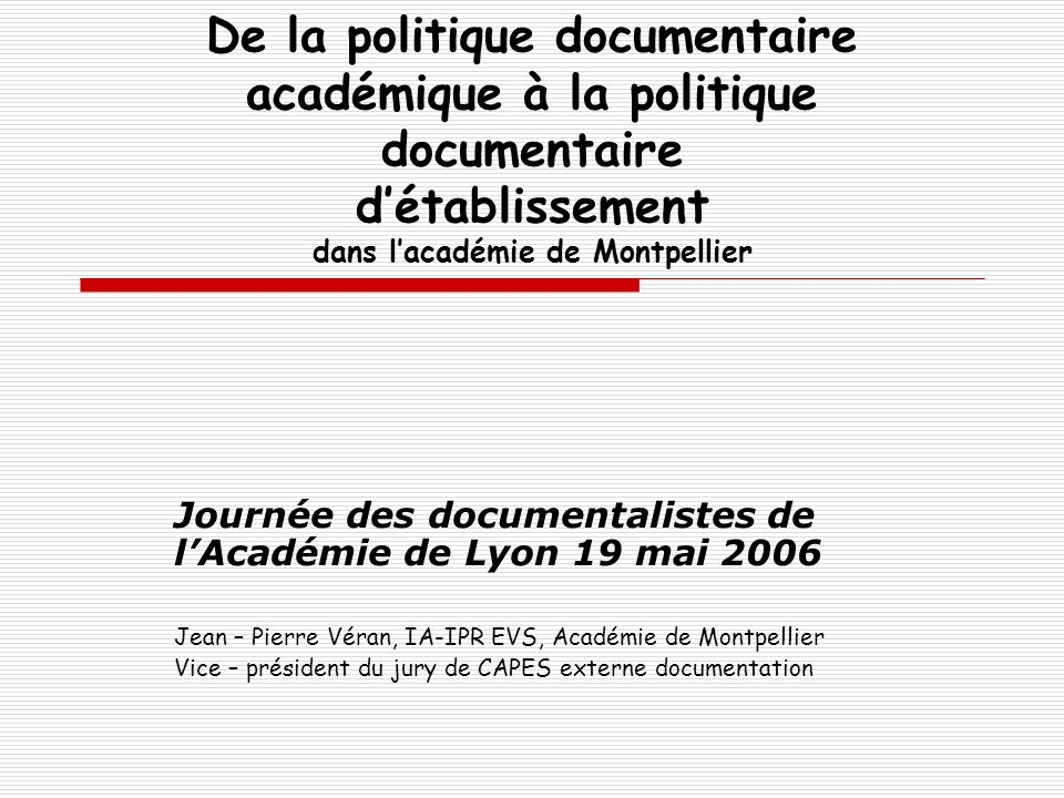 De la politique documentaire académique à la politique documentaire d'établissement dans l'académie de Montpellier