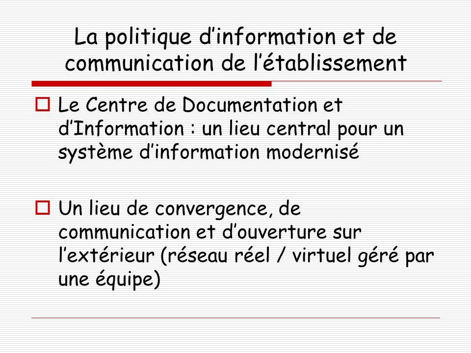 La politique d'information et de communication de l'établissement
