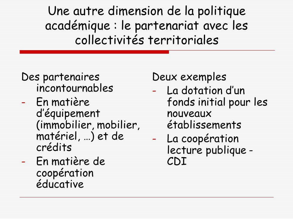 Une autre dimension de la politique académique : le partenariat avec les collectivités territoriales