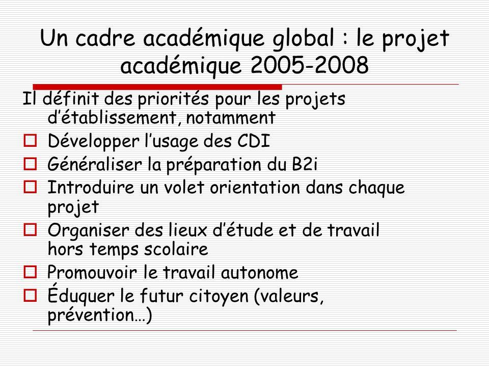 Un cadre académique global : le projet académique 2005-2008