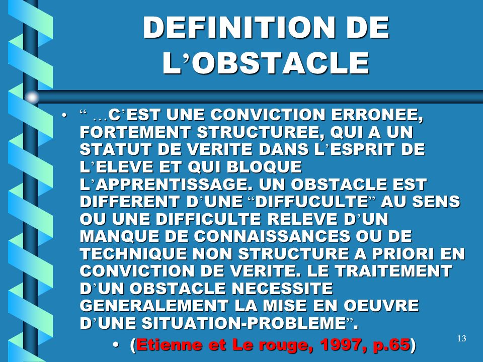 DEFINITION DE L'OBSTACLE