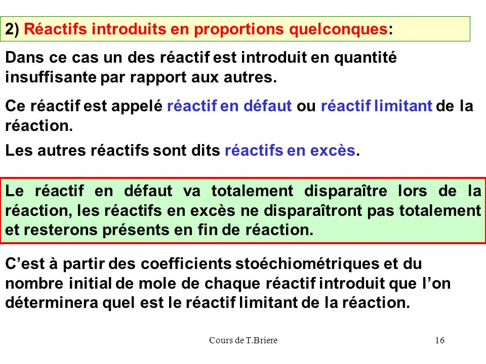 2) Réactifs introduits en proportions quelconques: