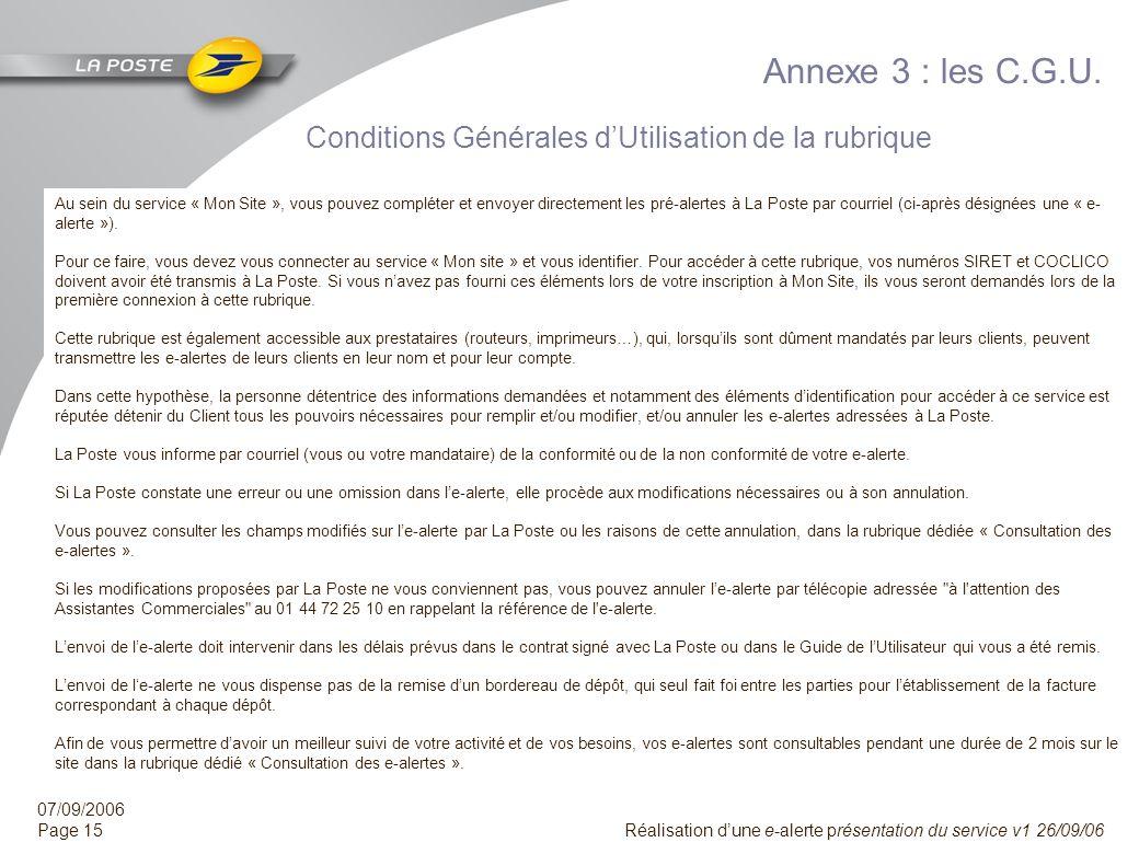 Annexe 3 : les C.G.U. Conditions Générales d'Utilisation de la rubrique.