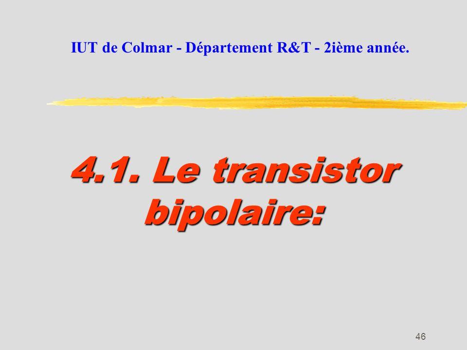 4.1. Le transistor bipolaire: