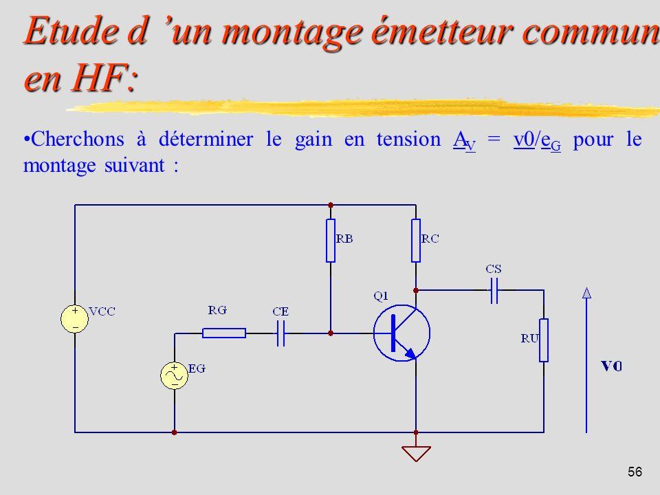 Etude d 'un montage émetteur commun en HF: