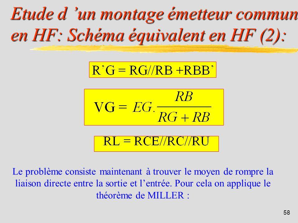 Etude d 'un montage émetteur commun en HF: Schéma équivalent en HF (2):