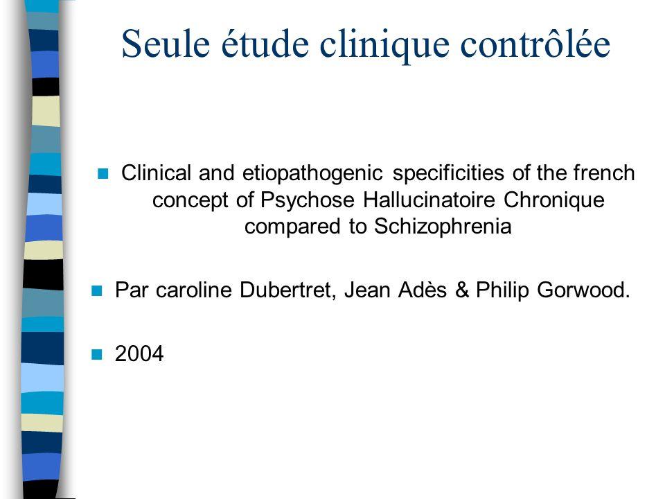 Seule étude clinique contrôlée