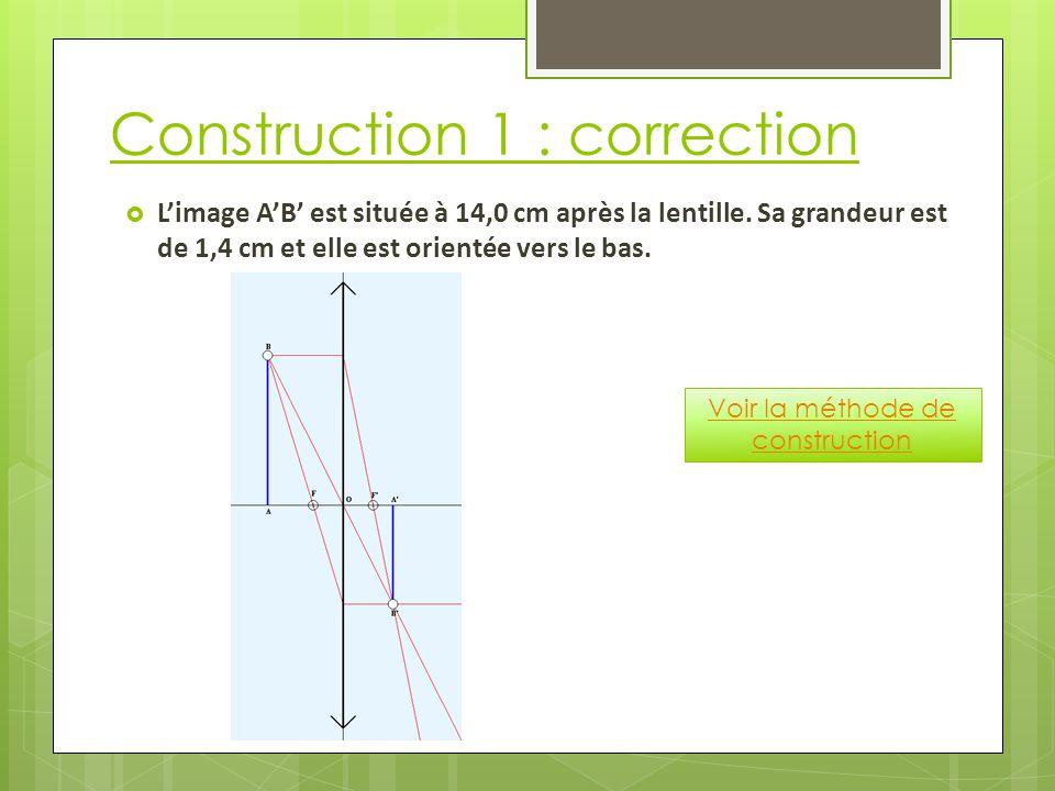Construction 1 : correction