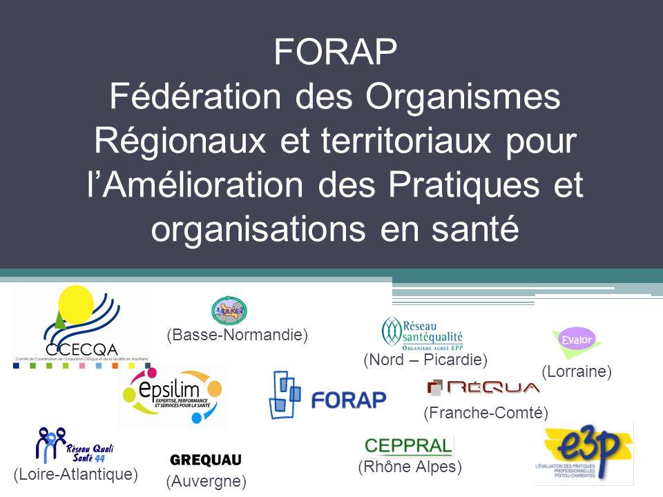 FORAP Fédération des Organismes Régionaux et territoriaux pour l'Amélioration des Pratiques et organisations en santé