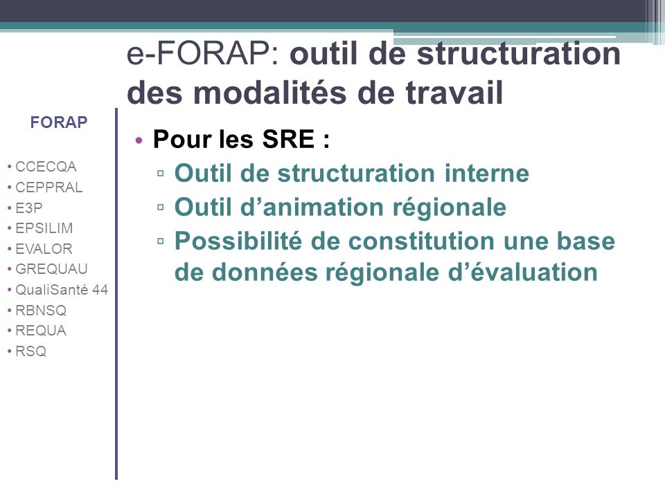 e-FORAP: outil de structuration des modalités de travail