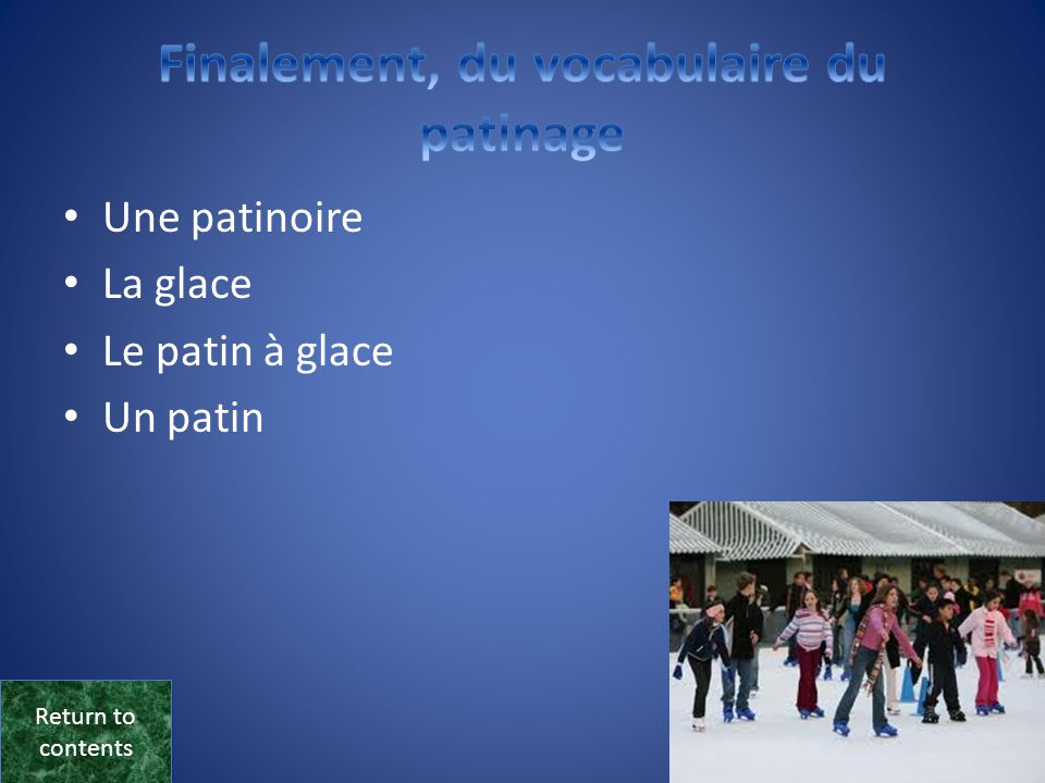 Finalement, du vocabulaire du patinage