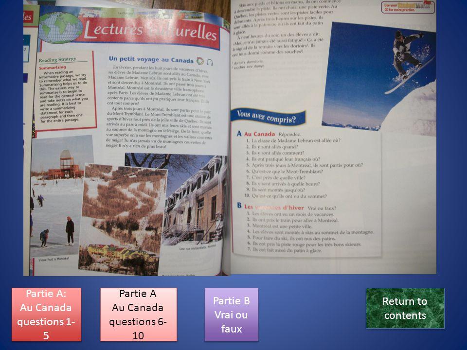 Lecture va ici Partie A: Au Canada questions 1-5 Partie A