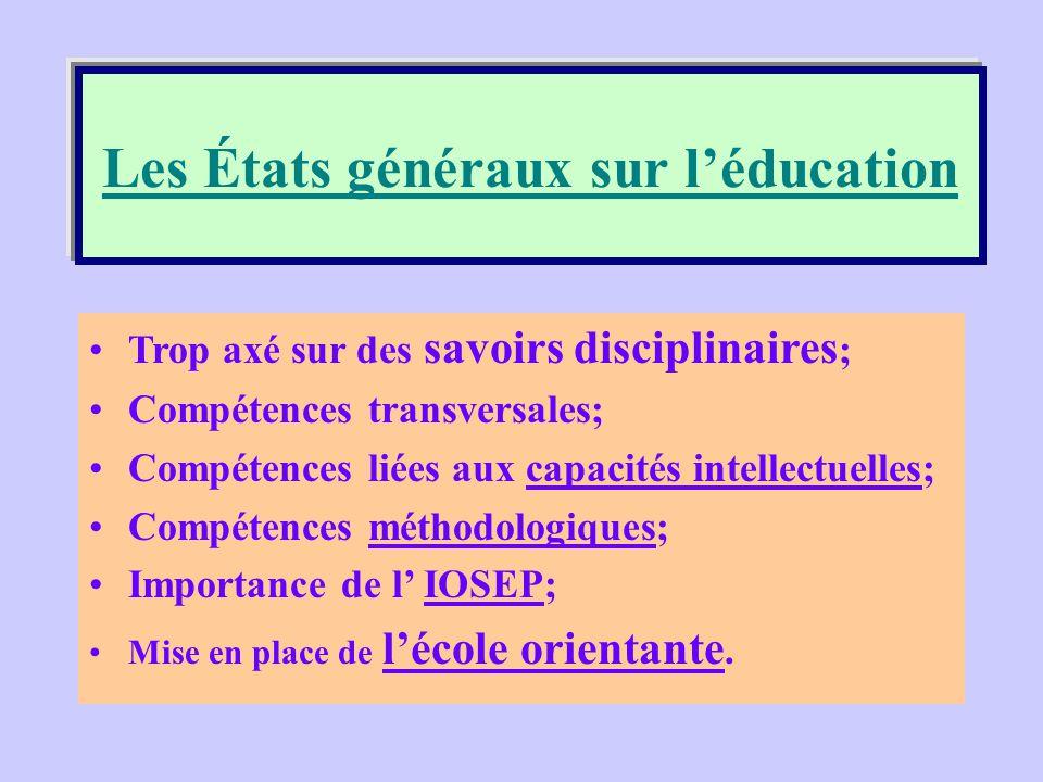Les États généraux sur l'éducation
