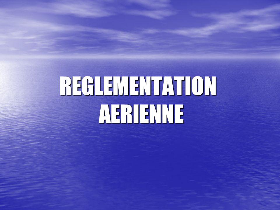 REGLEMENTATION AERIENNE