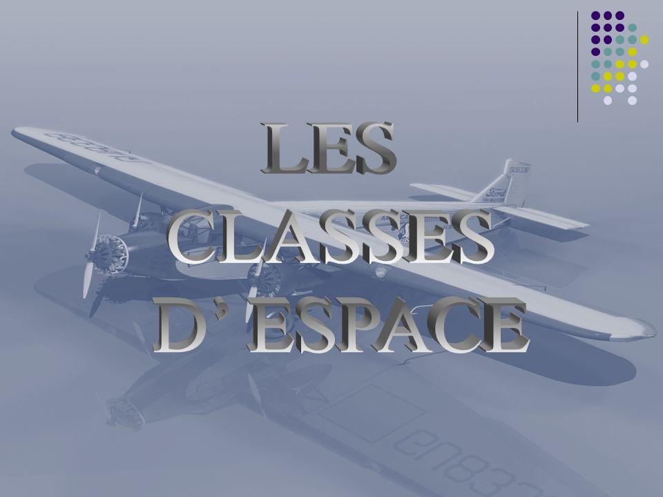 LES CLASSES D' ESPACE