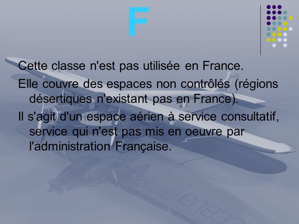 F Cette classe n est pas utilisée en France.