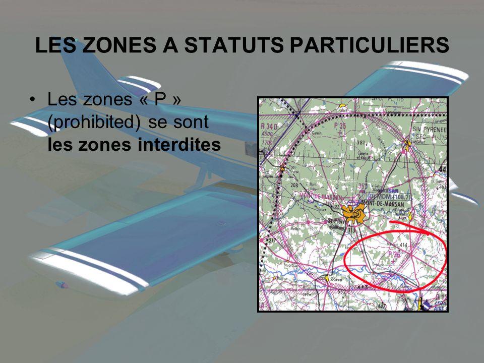 LES ZONES A STATUTS PARTICULIERS