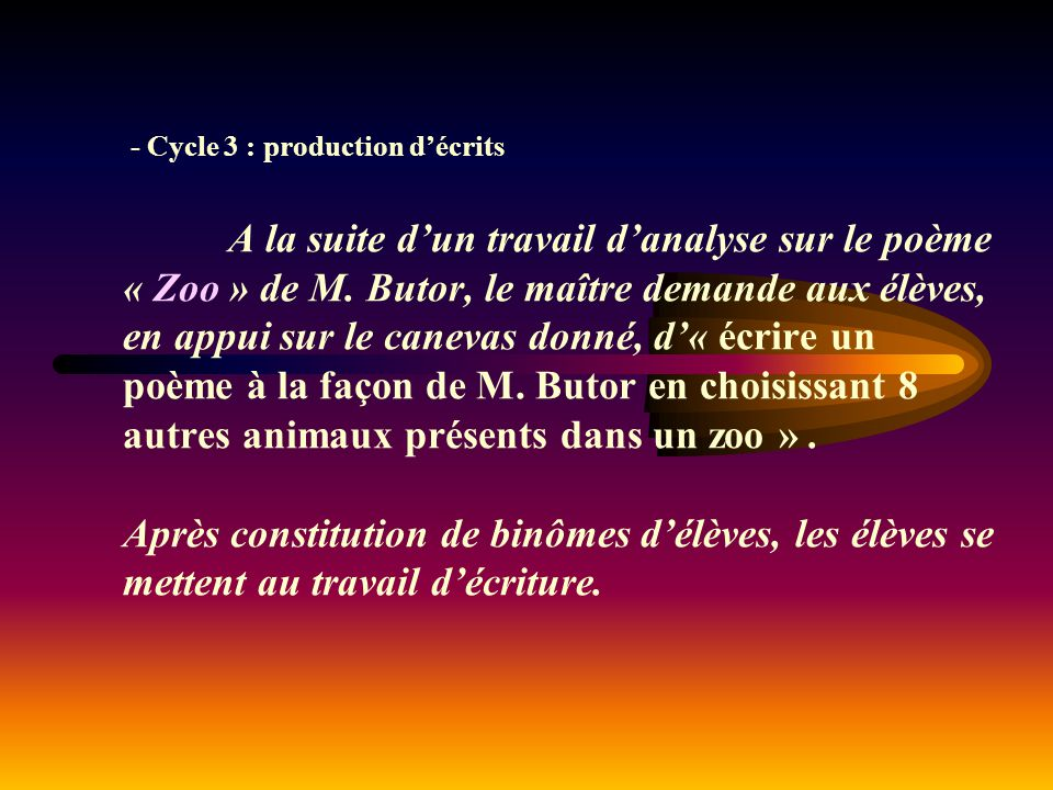 - Cycle 3 : production d'écrits