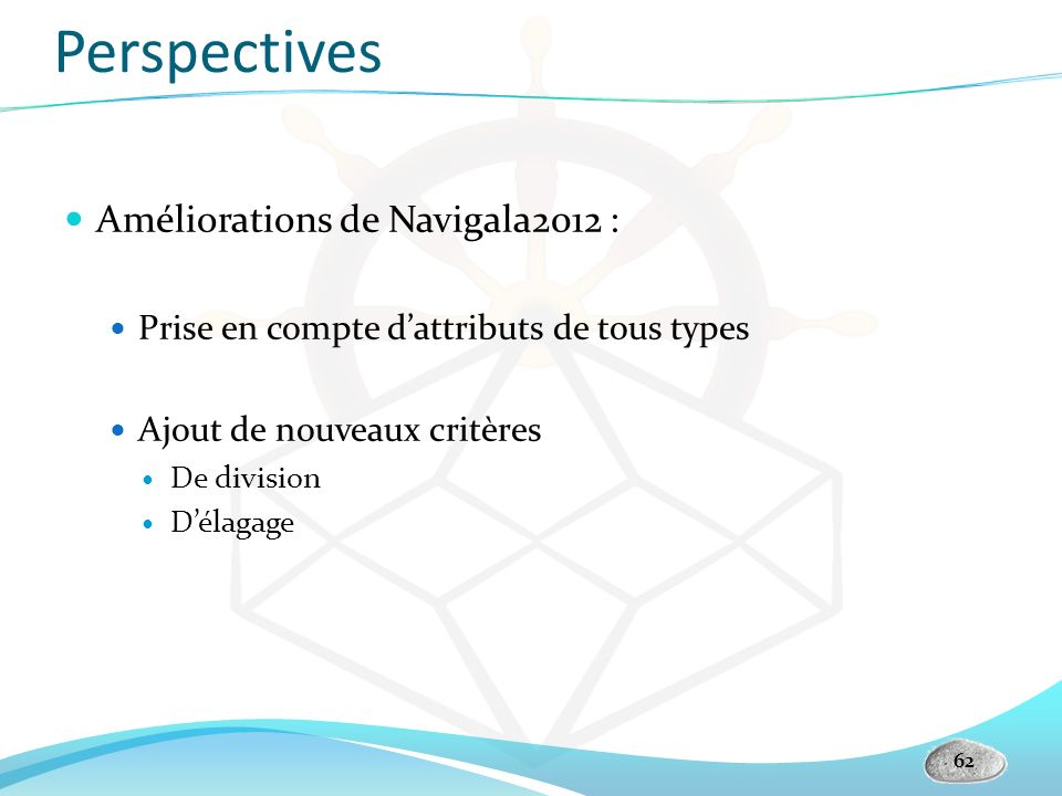 Perspectives Améliorations de Navigala2012 :