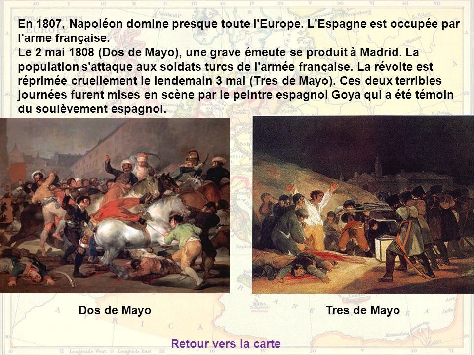 En 1807, Napoléon domine presque toute l Europe