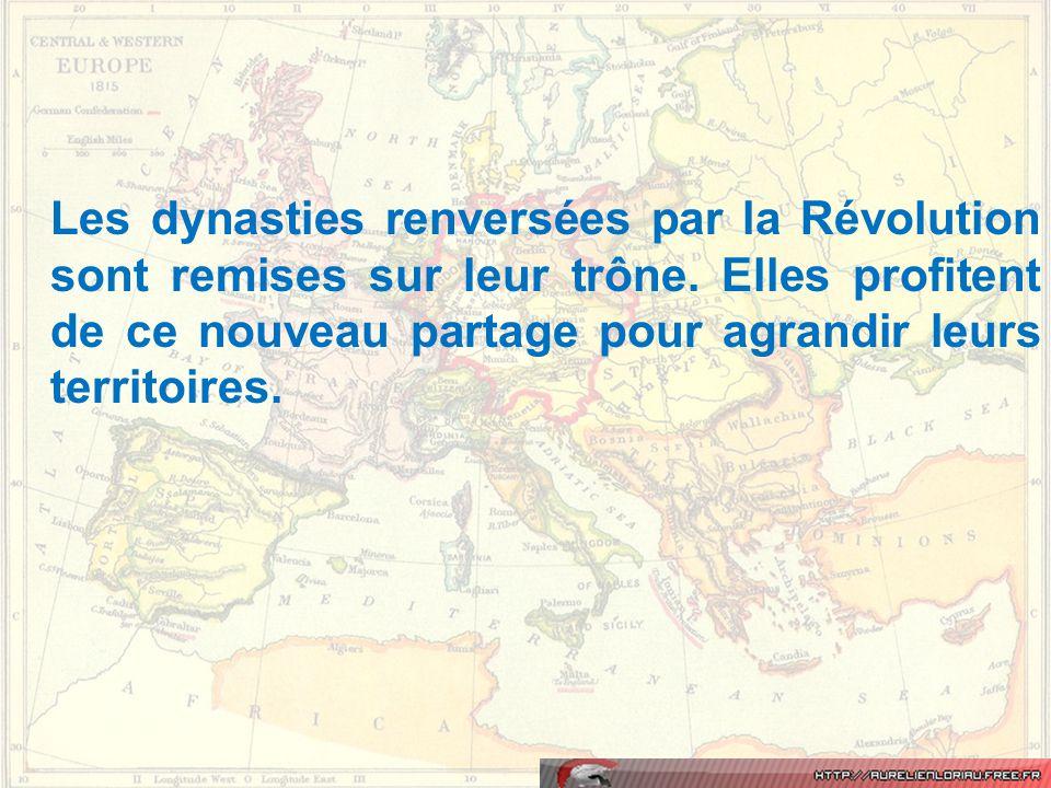 Les dynasties renversées par la Révolution sont remises sur leur trône