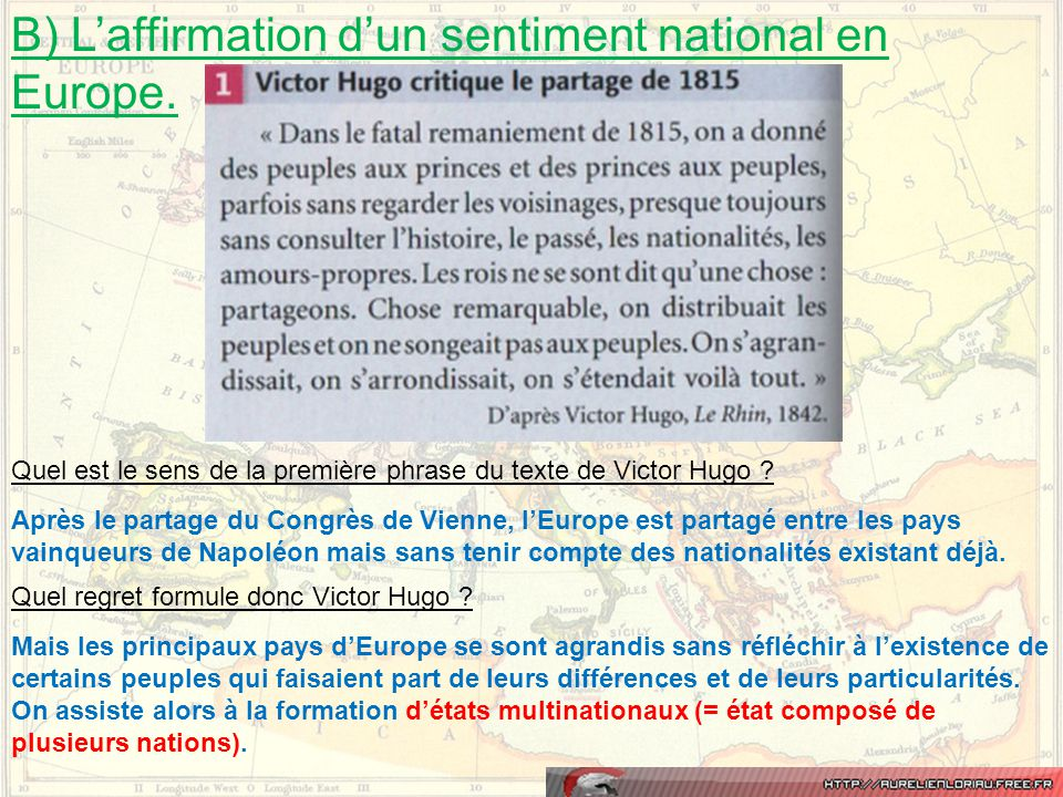 B) L'affirmation d'un sentiment national en Europe.