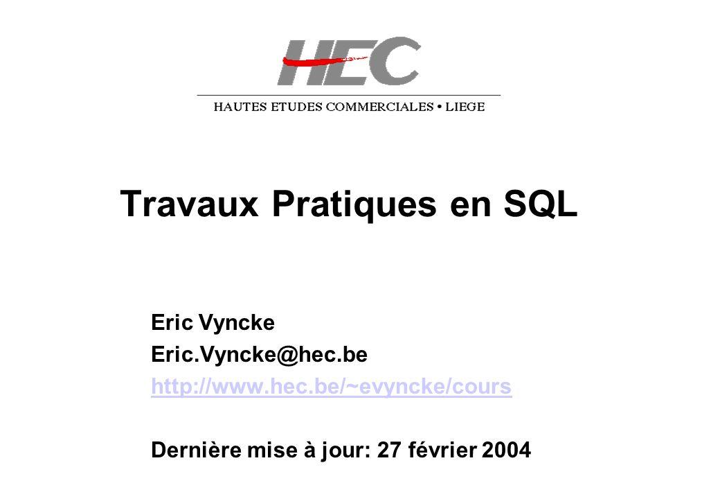 Travaux Pratiques en SQL