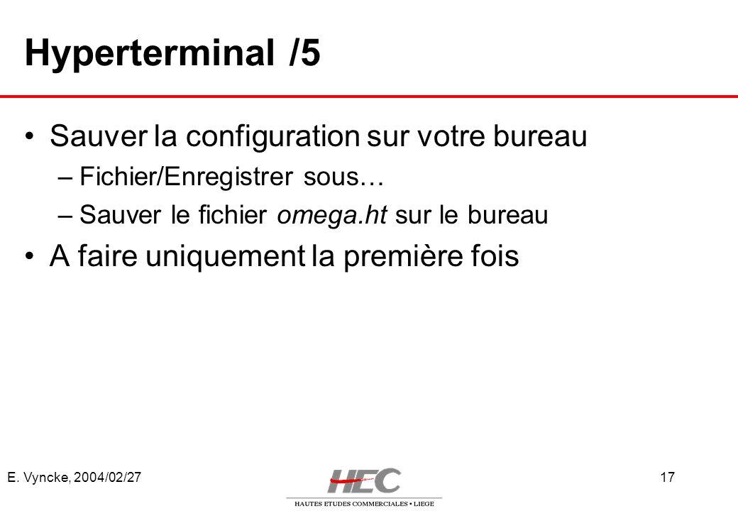 Hyperterminal /5 Sauver la configuration sur votre bureau