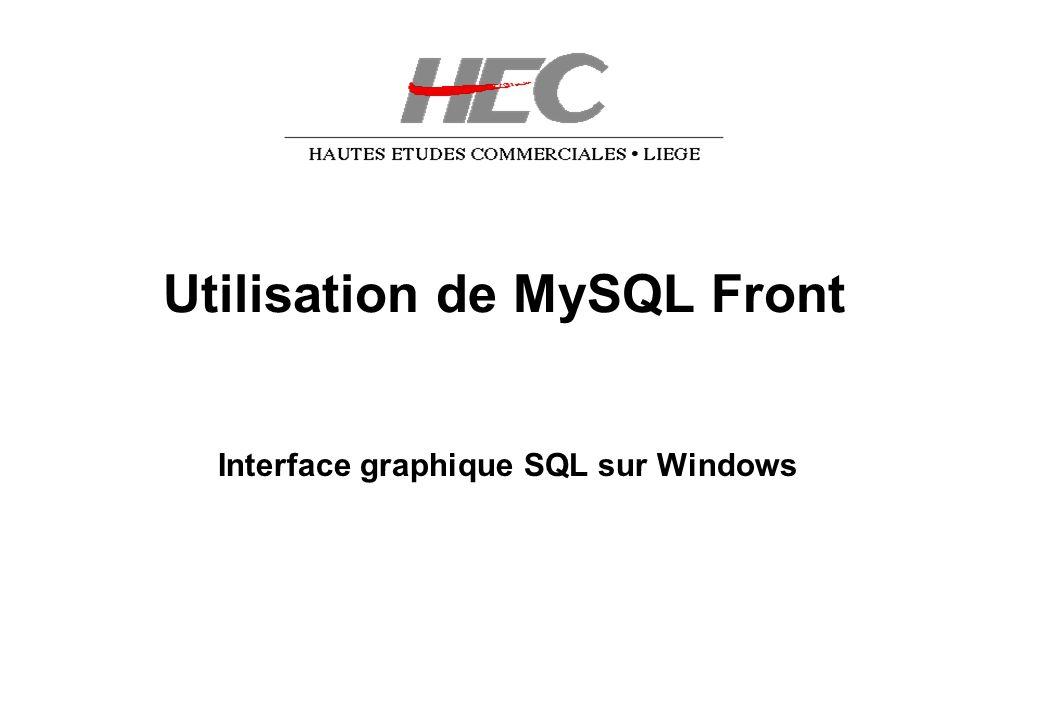 Utilisation de MySQL Front