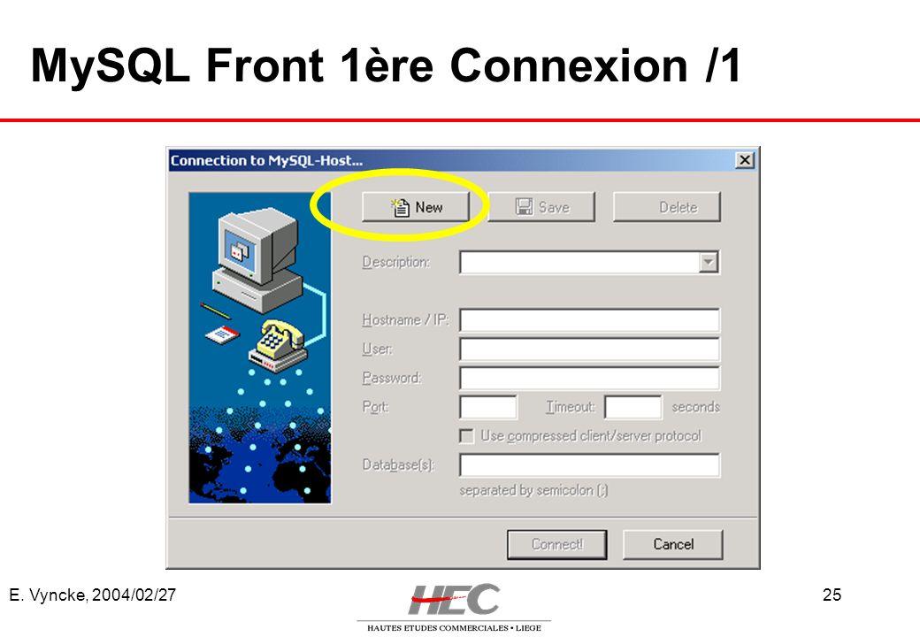 MySQL Front 1ère Connexion /1