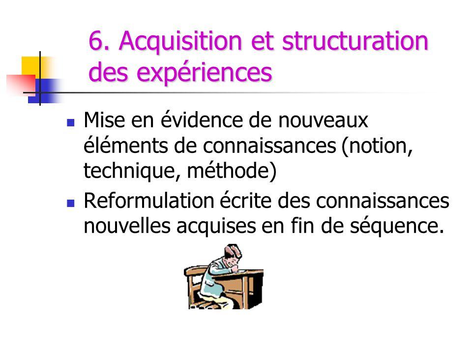 6. Acquisition et structuration des expériences