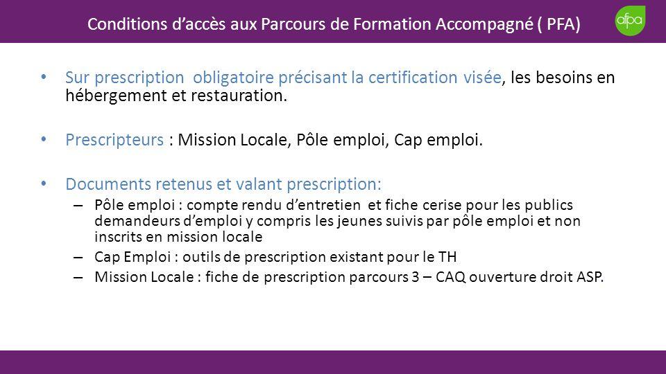 Conditions d'accès aux Parcours de Formation Accompagné ( PFA)