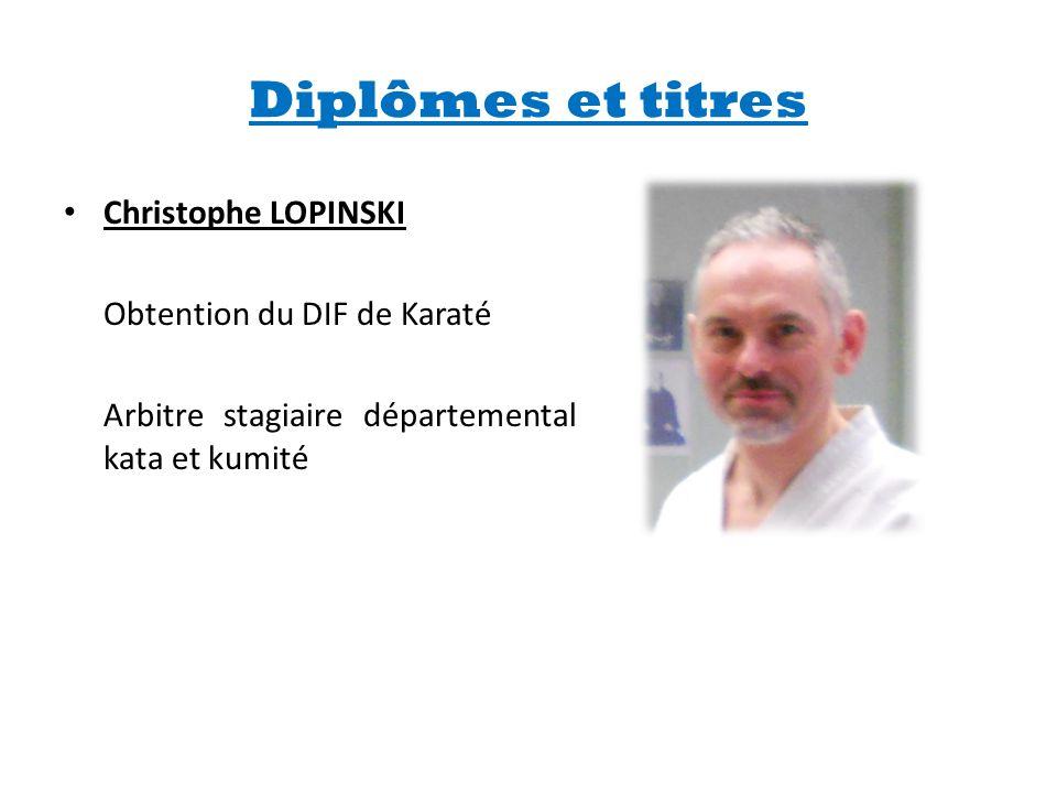 Diplômes et titres Christophe LOPINSKI Obtention du DIF de Karaté
