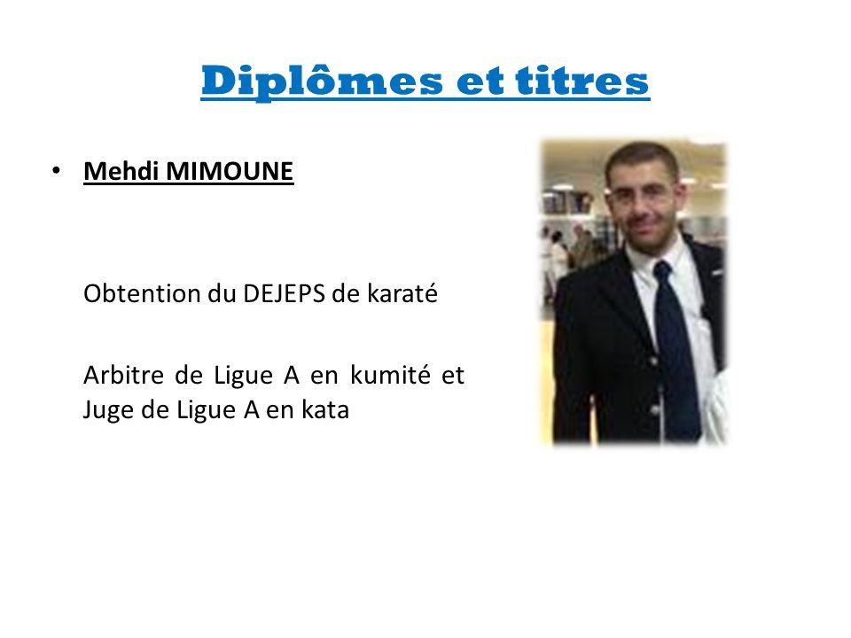 Diplômes et titres Mehdi MIMOUNE Obtention du DEJEPS de karaté