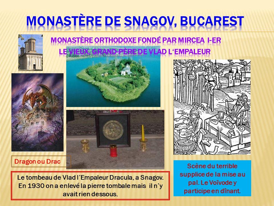 Monastère de Snagov, Bucarest Monastère orthodoxe fondé par Mircea I-er Le Vieux, grand-père de Vlad l'Empaleur