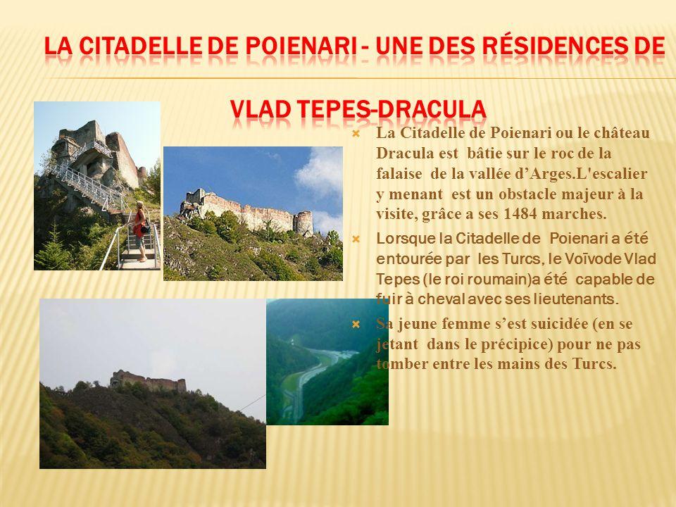 La Citadelle de Poienari - une des résidences de Vlad Tepes-Dracula