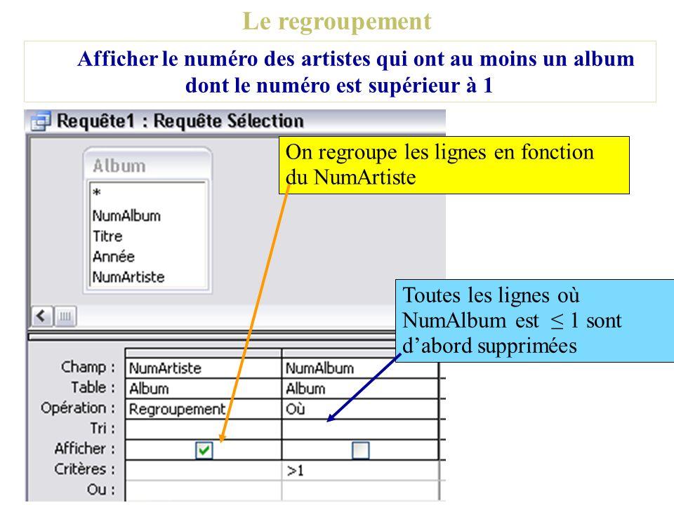 Le regroupementAfficher le numéro des artistes qui ont au moins un album dont le numéro est supérieur à 1.