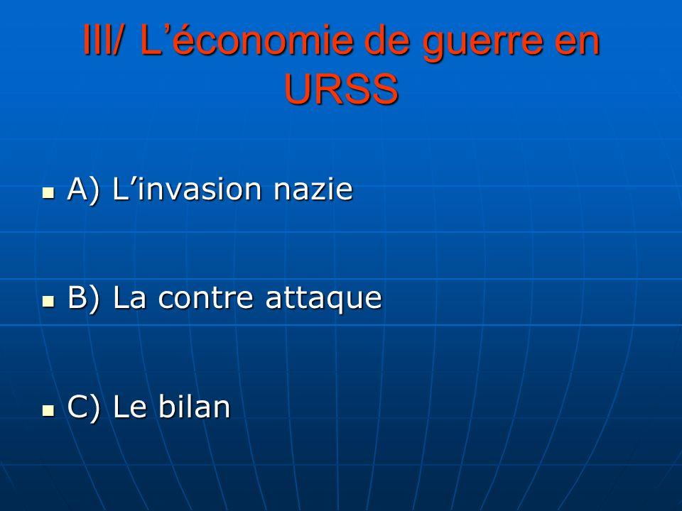 III/ L'économie de guerre en URSS
