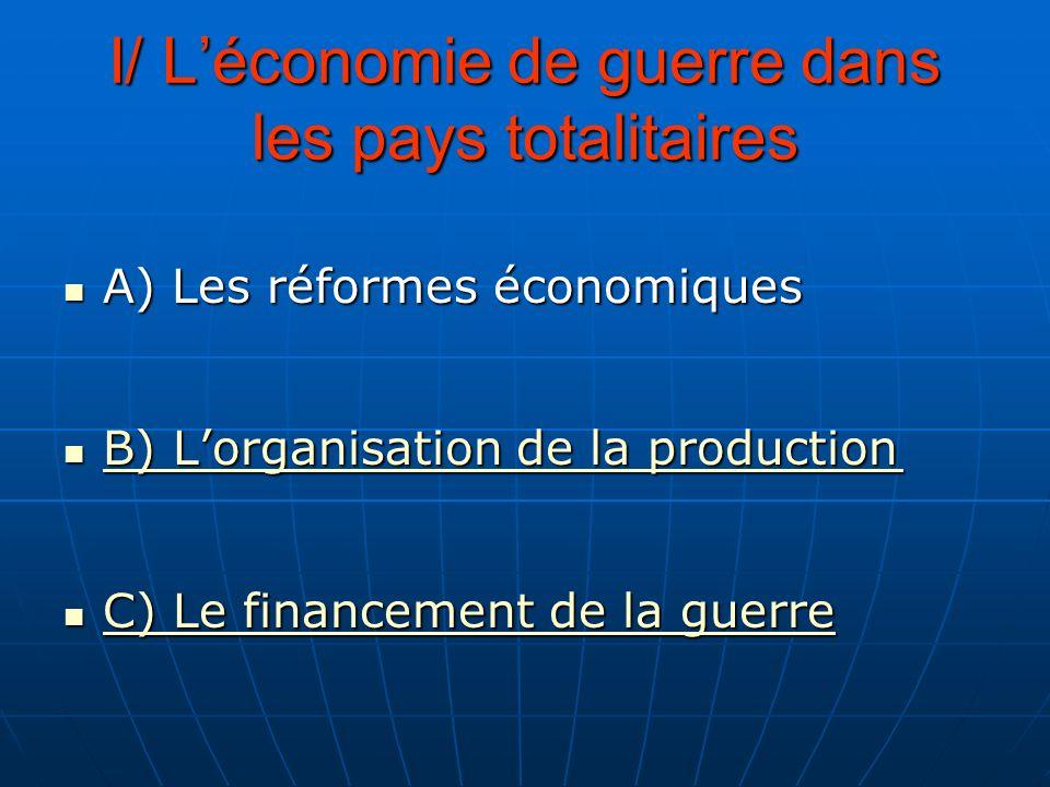 I/ L'économie de guerre dans les pays totalitaires
