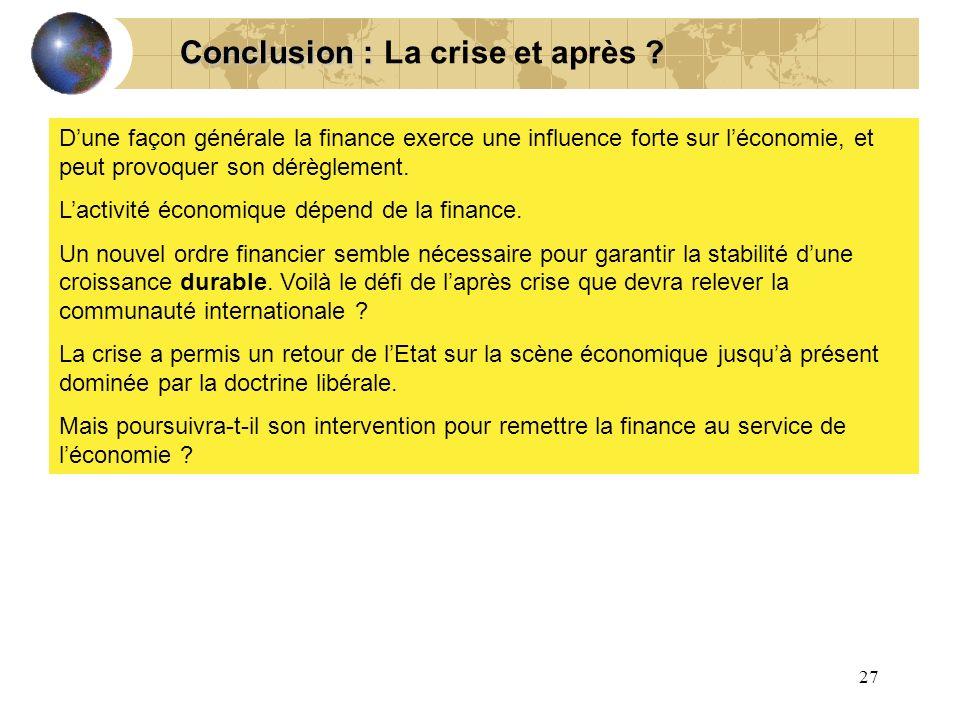 Conclusion : La crise et après