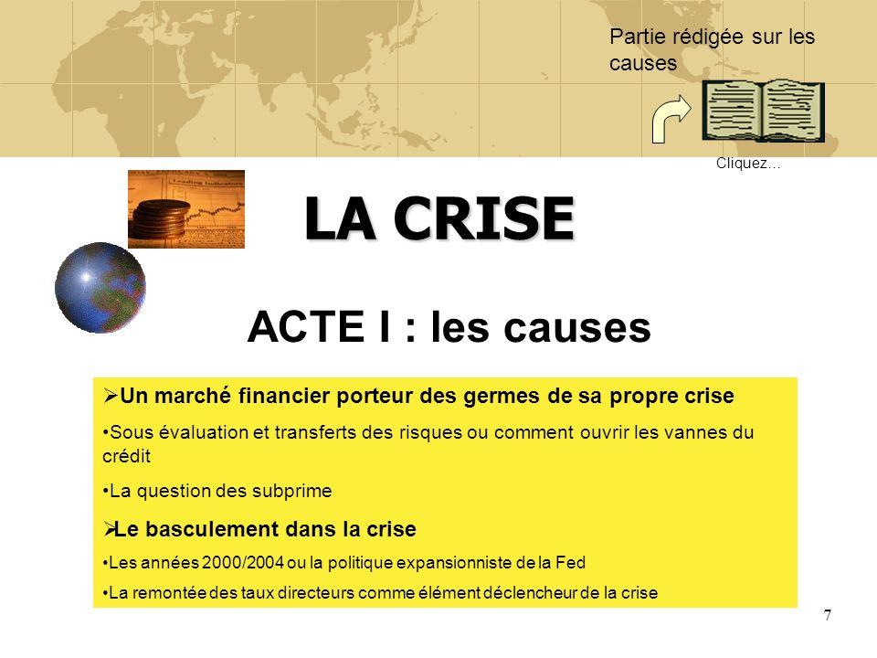 LA CRISE ACTE I : les causes Partie rédigée sur les causes