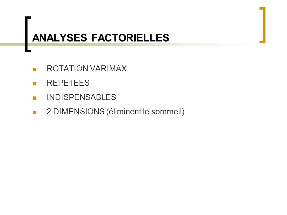 ANALYSES FACTORIELLES